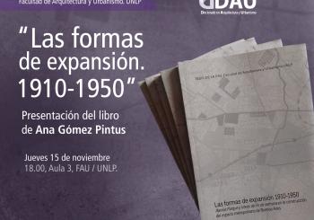 Tesis FAU: presentación del libro «las formas de expansión 1910-1950»