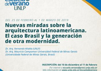 Curso de verano: nuevas miradas sobre la arquitectura latinoamericana. El Caso de Brasil y la generación de otra modernidad.