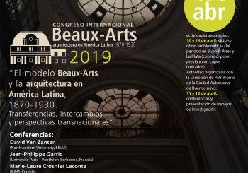 Congreso Internacional: el modelo beaux arts y la arquitectura en América Latina, 1870-1930.  Transferencias, intercambios y perspectivas transnacionales