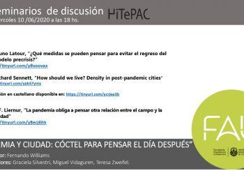 """Seminario de discusión HITEPAC:  """"PANDEMIA Y CIUDAD: CÓCTEL PARA PENSAR EL DÍA DESPUÉS"""""""
